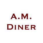 A.M. Diner