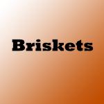 Briskets