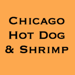 Chicago Hot Dogs & Shrimp