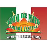 Cinco de Mayo Amigos Cantina - Toledo