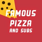 Famous Pizza & Subs