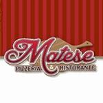 Matese Pizzeria Ristorante & Caterers