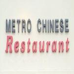 Metro Chinese Restaurant