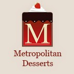 Metropolitan Desserts