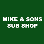 Mike and Sons Sub Shoppe