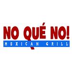 No Que No! Mexican Grill
